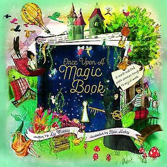 Once Upon een magische boek van Once Upon a Magic Book - 9781786030733 boek