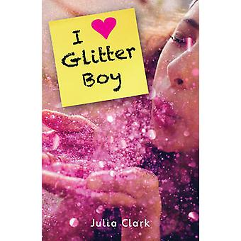 I Heart Glitter Boy - 9781785912542 Book