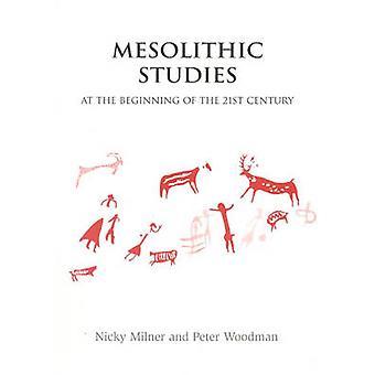 Mesolitiska studier i början av 2000-talet av Nicky Miln
