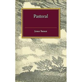 Pastorale von James Turner - 9781316606780 Buch