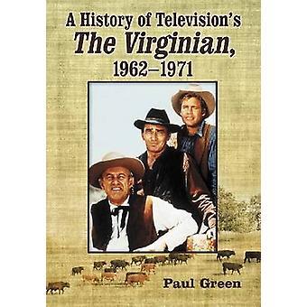 Eine Geschichte des Fernsehens ist - der Virginian - 1962-1971 von Paul Arnold