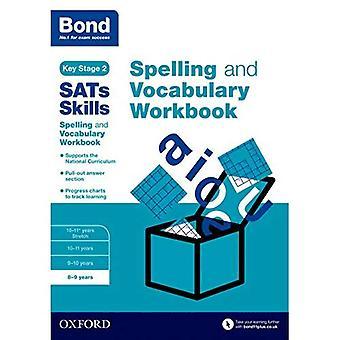 Bond SATs vaardigheden Spelling en woordenschat werkmap: 8-9 jaar