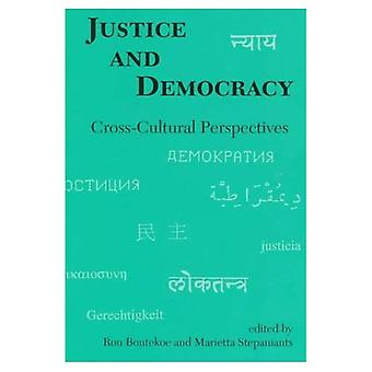 Justice and Democracy: Cross-cultural Perspectives (Studies in the Buddhist Traditions)