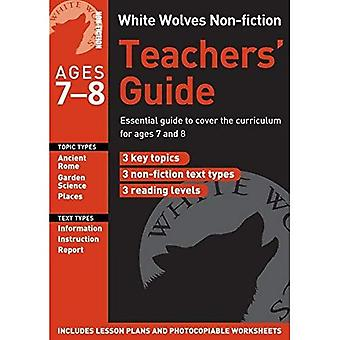 White Wolves Non-fiction Teacher Guide: Year 3