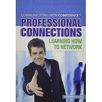 Professionele verbindingen (communiceren met vertrouwen)