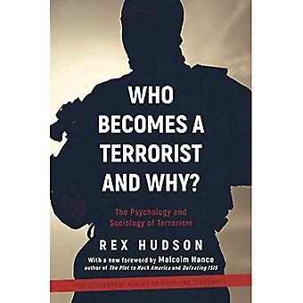Che diventa un terrorista e perché?