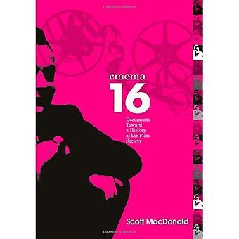 Cinema 16 Documents Toward a History of the Film Society