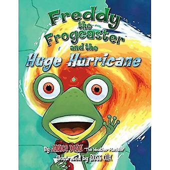Freddy Frogcaster och enorma orkanen