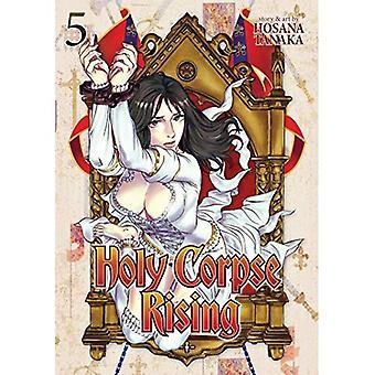 Sainte Corpse hausse Vol. 5