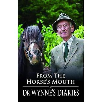 From the Horse's Mouth: Dr Wynne's Diaries