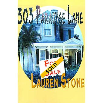 303 Paradise Lane von Stein & Lauren