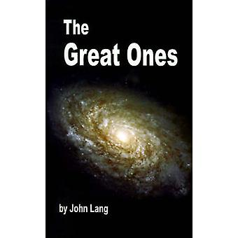 The Great Ones by Lang & John