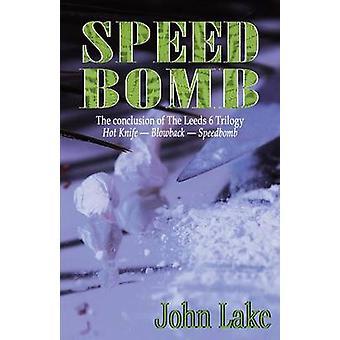 Speed Bomb by Lake & John