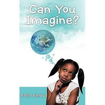 Pouvez-vous imaginer par Alex & Alétas
