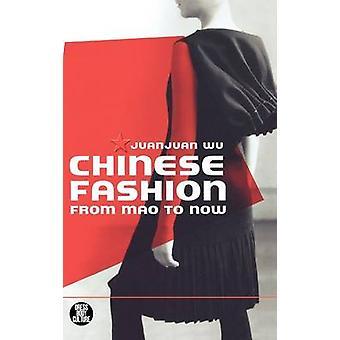 Moda cinese da Mao ad oggi da Wu & Juanjuan