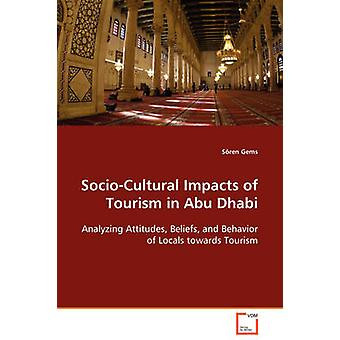 SocioCultural Impacts of Tourism in Abu Dhabi by Gems & Sren