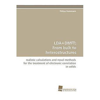 Ldadmft från Bulk till Halvledareheterostructures av Hansmann & Philipp
