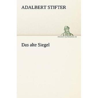داس Alte سيجل من شتيفتر & أدلبرت