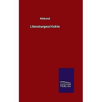 Literaturgeschichte av Klabund