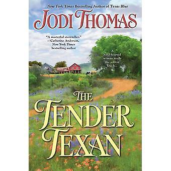 The Tender Texan by Jodi Thomas - 9780425243435 Book