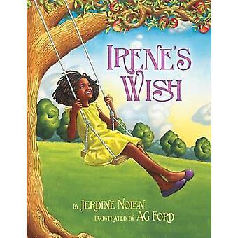 Irene's Wish by Jerdine Nolen - AG Ford - 9780689863004 Book
