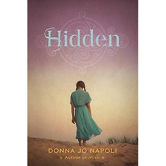 Hidden by Donna Jo Napoli - 9781442483026 Book