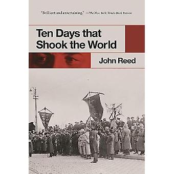 Ten Days That Shook the World by John Reed - 9781510716773 Book