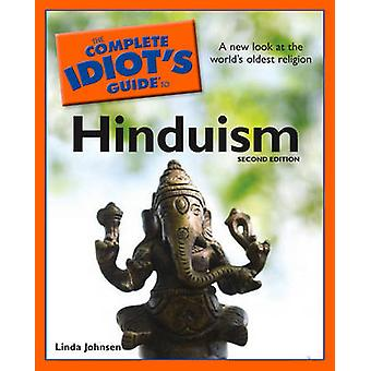 The Complete Idiot's Guide to Hinduism (2nd edition) by Linda Johnsen
