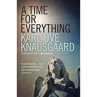 A Time for Everything by Karl Ove Knausgaard - 9781846275913 Book