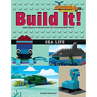 Build It! Sea Life - Make Supercool Models with Your Favorite LEGO (R)