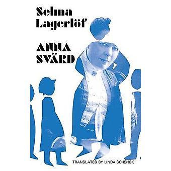 Anna Svrd by Lagerlf & Selma