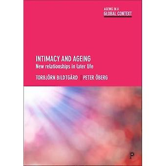 Intimacy and Ageing by Torbjrn Bildtgrd