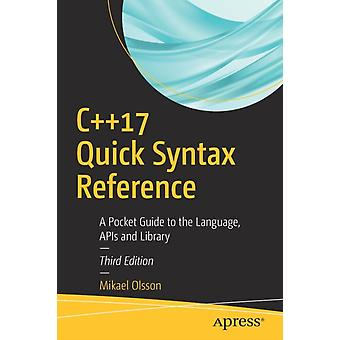 C17 Quick Syntax Reference by Mikael Olsson