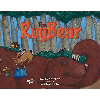 The Rug Bear by Rattray & Emma