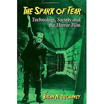 The Spark of Fear: Technology, Society and the Horror Film