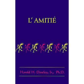 LAmitie by Dawley & Harold H.