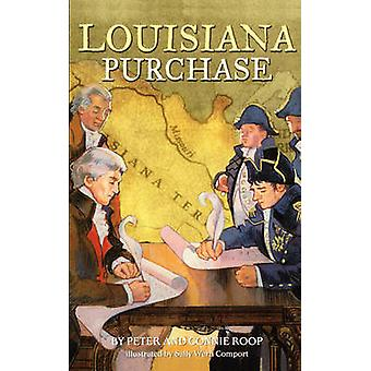 Louisiana Purchase by Roop & Peter