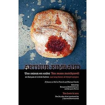 Une saison en enfer  Yon sezon matchyavl by Rimbaud & Arthur