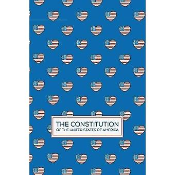 The Constitution of The United States of America Pocket Book Constitutions by Pocket Book Constitutions
