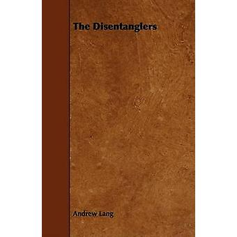 The Disentanglers by Lang & Andrew