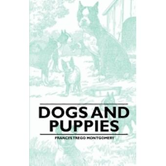 Dogs and Puppies by Montgomery & Frances Trego