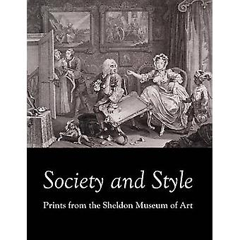 Society and Style Prints from the Sheldon Museum of Art by Stewart & Alison