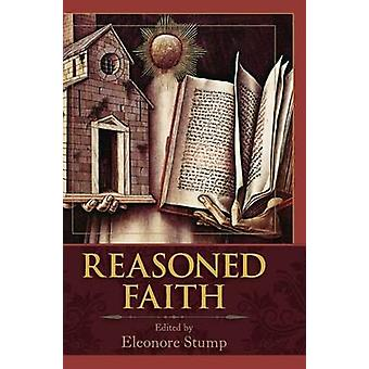 Reasoned Faith Essays in Philosophical Theology in Honor of Norman Kretzmann by Stump & Eleonore