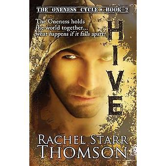Hive by Thomson & Rachel Starr