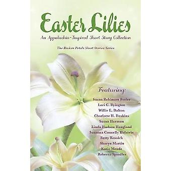 Easter Lilies   An AppalachiaInspired Short Story Collection by Publishing & JanCarol