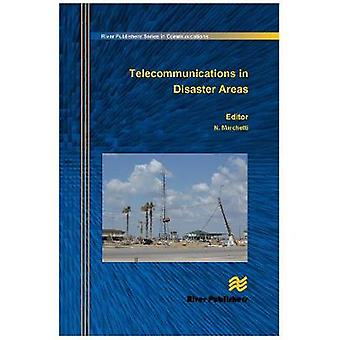 Telecommunications in Disaster Areas by Marchetti & Nicola