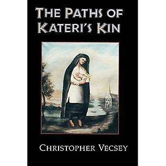 Paths of Kateri's Kin (American Indian Catholics)