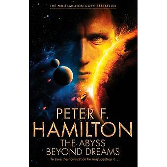 The Abyss Beyond Dreams von Peter F. Hamilton - 9780230769465 Buch