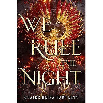 We Rule the Night av Claire Eliza Bartlett - 9780316492591 Bok