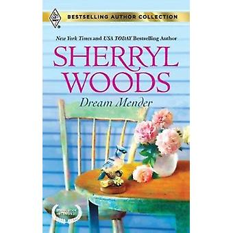 Dream Mender - Stay... by Sherryl Woods - Allison Leigh - 978037338992